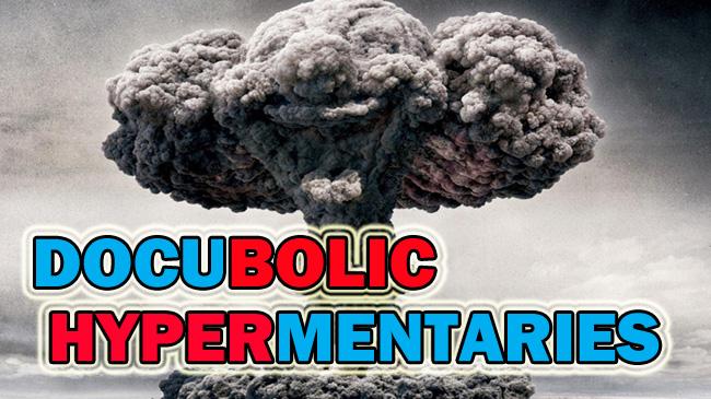 Docubolic Hypermentaries