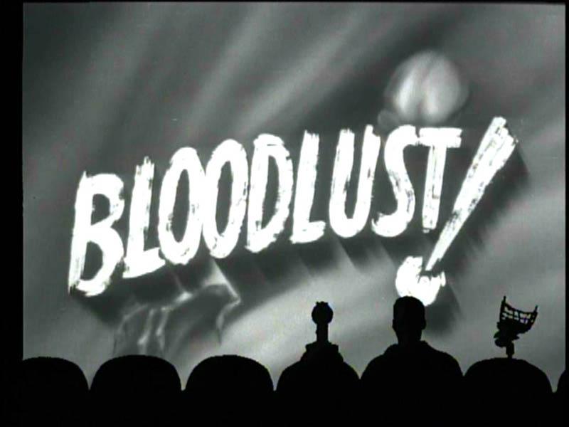 MST3K  1 - blodlust 1